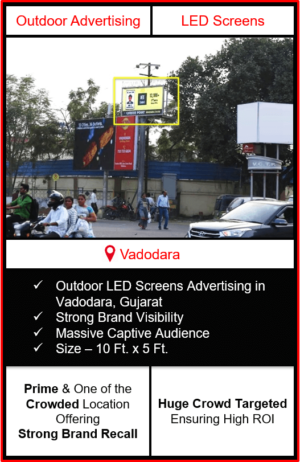 Outdoor Led Screen Advertising In Vadodara, big led screen advertising in vadodara, screen advertising in vadodara, digital advertising in vadodara, dooh advertising in vadodara