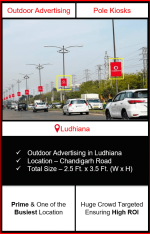 pole kiosk advertising in ludhiana, outdoor advertising in ludhiana, kiosk advertising in ludhiana, advertising in ludhiana