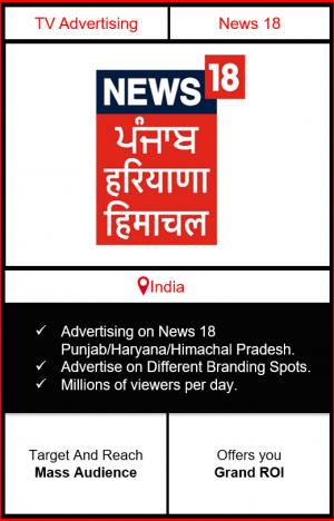 advertising on news 18 punjab, advertising on news 18 haryana, advertising on news 18 himachal, news 18 india advertising