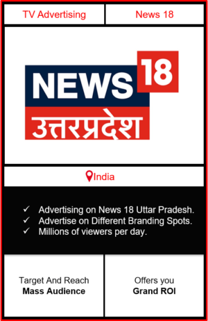advertising on news 18 uttar pradesh, news 18 india advertising, ad on news 18 uttar pradesh