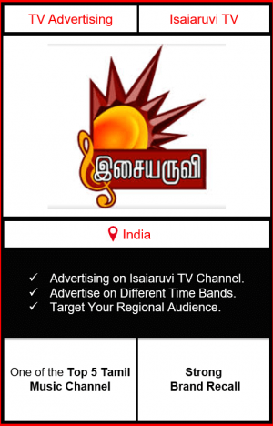 Isaiaruvi TV advertising, ad on Isaiaruvi TV, Isaiaruvi TV advertising agency