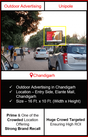 outdoor advertising in chandigarh, advertising in elante mall, advertising near elante mall, unipole hoarding branding in chandigarh, advertising agency in chandigarh