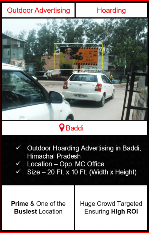 outdoor hoarding advertising in baddi, advertising in baddi, outdoor advertising in baddi, advertising agency in himachal pradesh