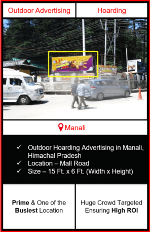outdoor hoarding advertising in Manali, advertising in Manali, outdoor advertising in Manali, advertising agency in himachal pradesh