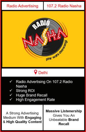 advertising in radio nasha, radio nasha 107.2 advertising, radio advertising in delhi