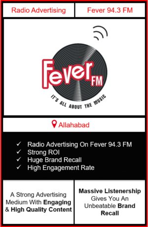 fever fm radio advertising in Allahabad, advertising on fever fm Prayagraj, radio ads on fever fm, fever fm advertising agency, fever fm radio branding in Allahabad