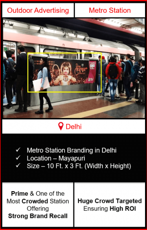 advertising on metro station, advertising on mayapuri metro station, metro station branding in delhi, delhi metro branding
