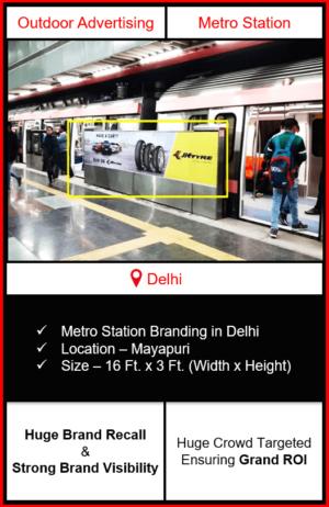 advertising on metro station, advertising on mayapuri metro station, metro station branding in delhi, delhi metro branding
