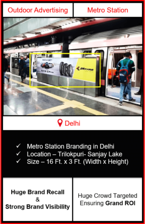 advertising on metro station, advertising on Trilokpuri Sanjay Lake metro station, metro station branding in delhi, delhi metro branding