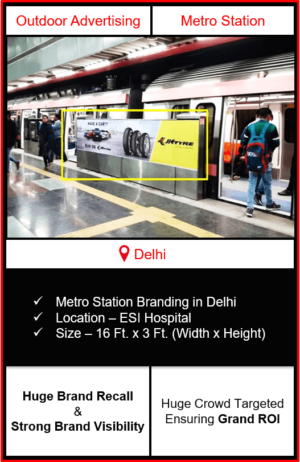 advertising on metro station, advertising on esi hospital metro station, metro station branding in delhi, delhi metro branding
