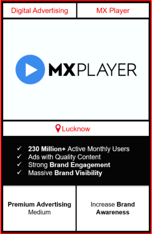 mx player advertising in lucknow, advertising on mx player, how to advertise on mx player, ott advertising, ad in mx player