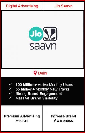 advertising on jio saavn, advertising on jio saavn in delhi, jio saavn branding, ad in jio saavn, advertise on saavn