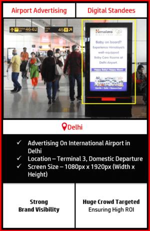advertising on delhi airport, digital standee advertising at delhi airport, airport branding in delhi, advertising on delhi international airport, delhi airport advertising agency