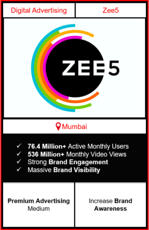 zee5 app advertising in Mumbai, zee5 advertising, ads on zee5, how to advertise on zee5, zee5 branding in Mumbai
