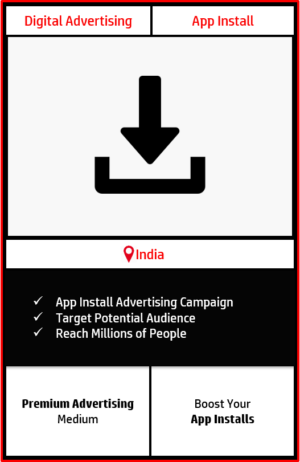app install advertising, increase app installs, lead generation campaign, app install campaign in india