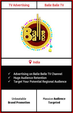 balle Balle tv advertising, advertising on balle balle tv, balle balle tv advertising agency